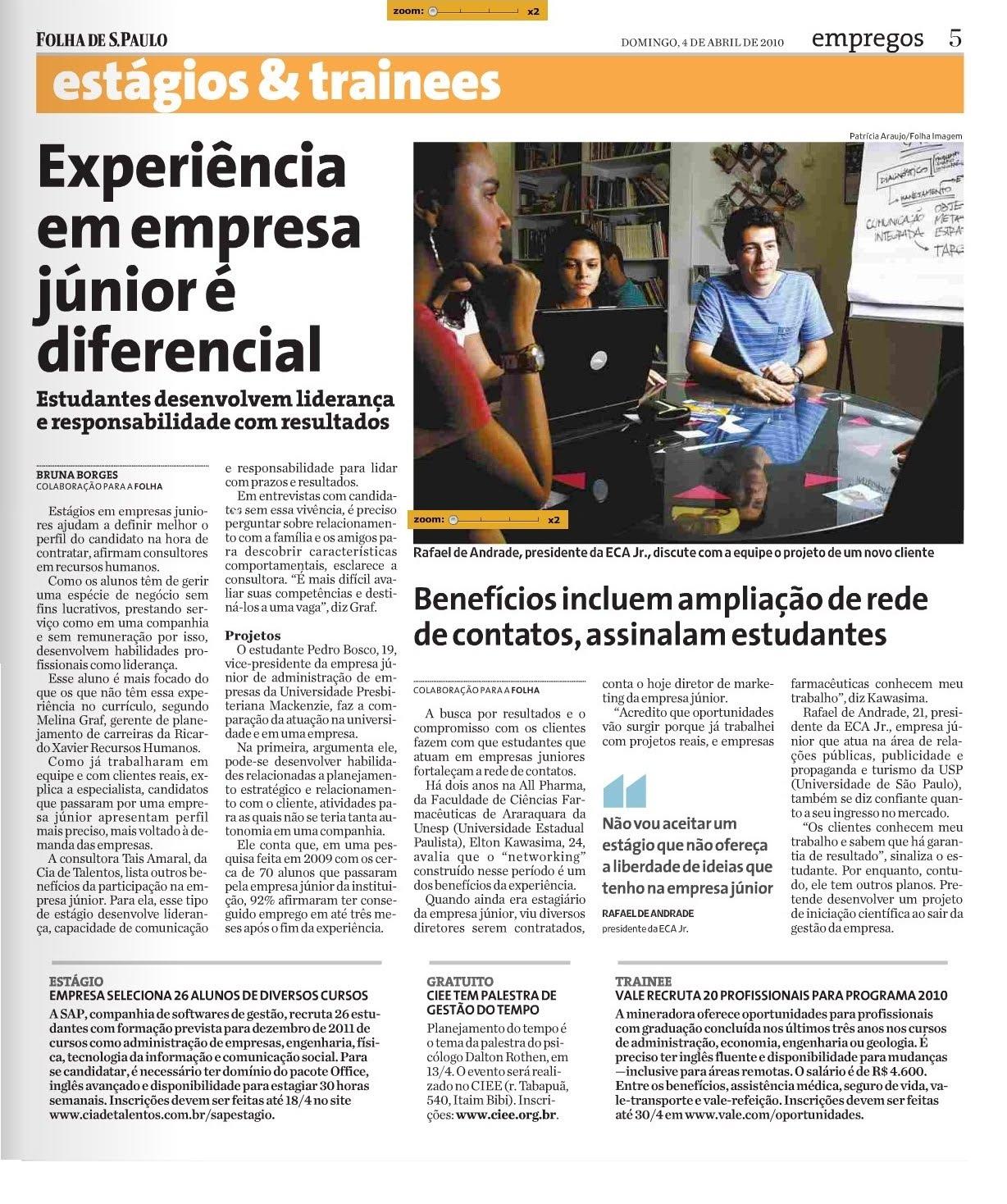 Jornal Folha de São Paulo apresentando os benefícios e importância de graduandos participarem de Empresas Juniores.